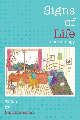 Signs of Life: An anthology Cover Image