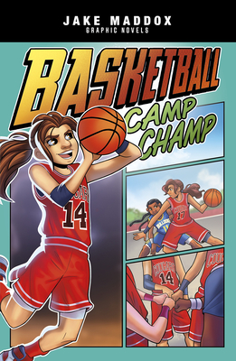 Basketball Camp Champ (Jake Maddox Graphic Novels) Cover Image