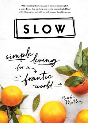 Slow: Simple Living for a Frantic World Cover Image