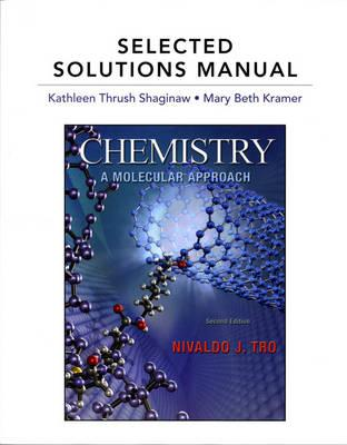 Selected Solutions Manual for Chemistry: A Molecular Approach Cover Image