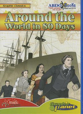 Around the World in 80 Days (Graphic Classics (CD)) Cover Image