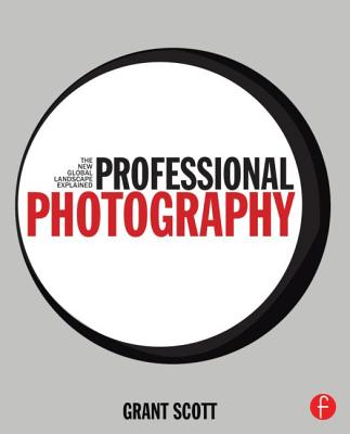 Professional Photography: The New Global Landscape Explained Cover Image