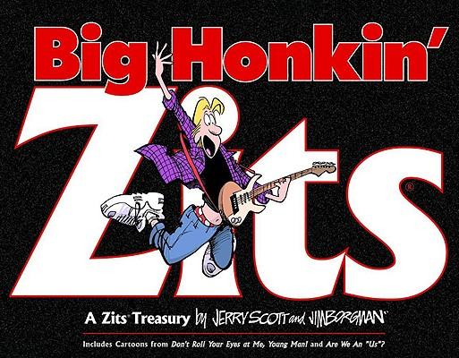 Big Honkin' Zits: A Zits Treasury Cover Image