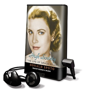 High Society: The Life of Grace Kelly [With Earbuds] Cover Image