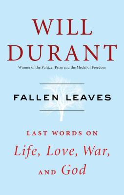 Fallen Leaves: Last Words on Life, Love, War, and God Cover Image
