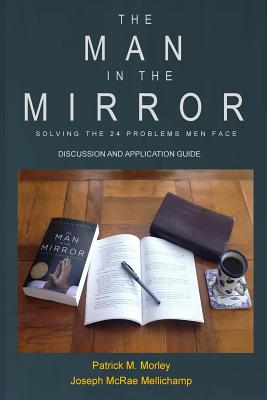 The Man in the Mirror: Discussion and Application Guide Cover Image