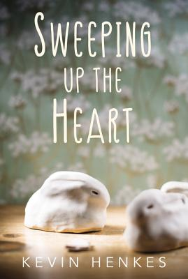 Sweeping up the Heart by Kevin Henkes