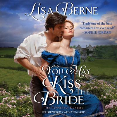 You May Kiss the Bride Lib/E: The Penhallow Dynasty Cover Image