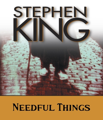 Needful Things: The Last Castle Rock Story Cover Image