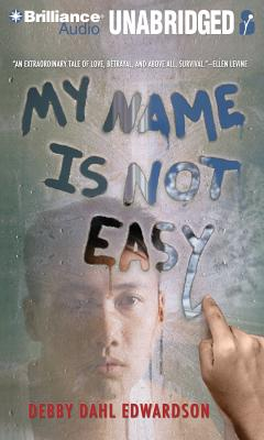 My Name Is Not Easy Cover