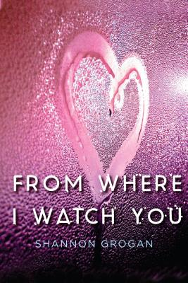 From Where I Watch You Cover