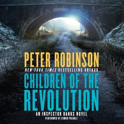 Children of the Revolution (Inspector Banks Novels #21) Cover Image