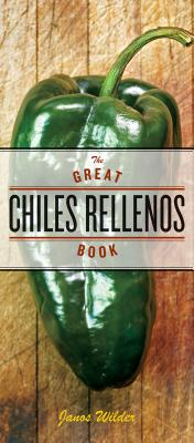 The Great Chiles Rellenos Book Cover