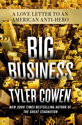 Big Business: A Love Letter to an American Anti-Hero Cover Image
