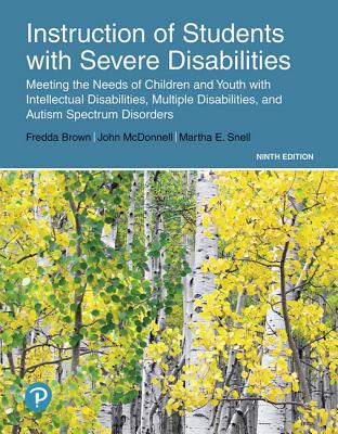 Instruction of Students with Severe Disabilities Plus Enhanced Pearson Etext -- Access Card Package [With Access Code] Cover Image