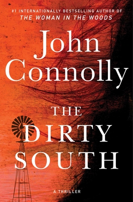 The Dirty South: A Thriller (Charlie Parker  #18) Cover Image