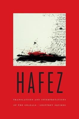 Hafez: Translations and Interpretations of the Ghazals Cover Image