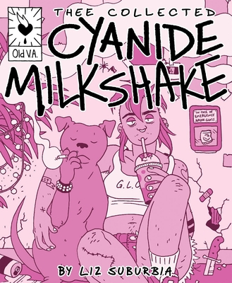 Thee Collected Cyanide Milkshake Cover Image