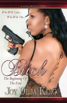 Bitch The Beginning Of The End Cover Image