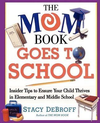 The Mom Book Goes to School Cover