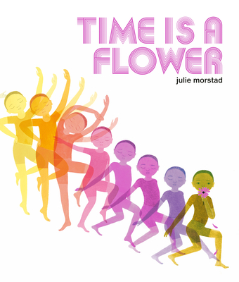 Time is a Flower Cover Image