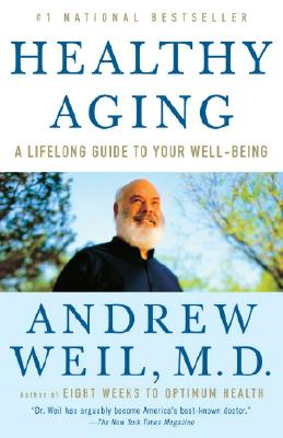 Healthy Aging: A Lifelong Guide to Your Well-Being Cover Image