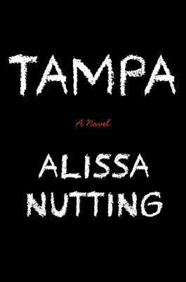 Tampa: A Novel Cover Image