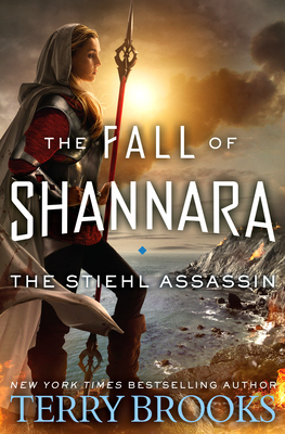 The Stiehl Assassin (The Fall of Shannara #3) Cover Image