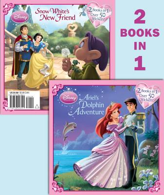 Ariel's Dolphin Adventure/Snow White's New Friend [With Sticker(s)] Cover