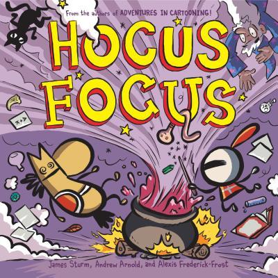 Hocus Focus (Adventures in Cartooning) Cover Image