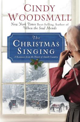 The Christmas Singing: A Romance from the Heart of Amish Country Cover Image