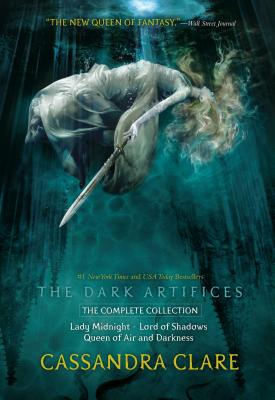 The Dark Artifices, the Complete Collection: Lady Midnight; Lord of Shadows; Queen of Air and Darkness Cover Image