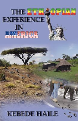The Ethiopian Experience in America Cover Image