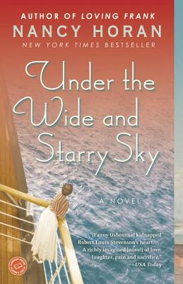 Under the Wide and Starry Sky (Paperback) By Nancy Horan