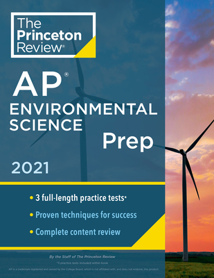 Princeton Review AP Environmental Science Prep, 2021: 3 Practice Tests + Complete Content Review + Strategies & Techniques (College Test Preparation) Cover Image