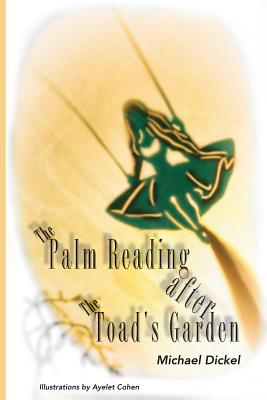 Cover for The Palm Reading after The Toad's Garden