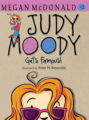 Judy Moody Gets Famous! Cover Image