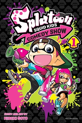 Splatoon: Squid Kids Comedy Show, Vol. 1 Cover Image