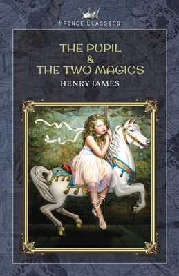 The Pupil & The Two Magics Cover Image