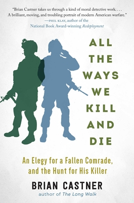 All the Ways We Kill and Die: A Portrait of Modern War Cover Image