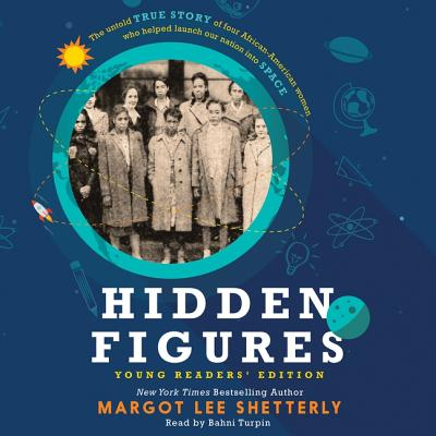 Hidden Figures Young Readers' Edition Lib/E Cover Image