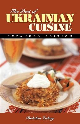 The Best of Ukrainian Cuisine (Hippocrene International Cookbook Series) Cover Image