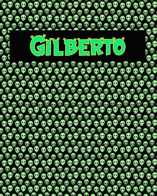 120 Page Handwriting Practice Book with Green Alien Cover Gilberto: Primary Grades Handwriting Book Cover Image