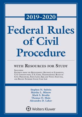 Federal Rules of Civil Procedure with Resources for Study: 2019-2020 Statutory Supplement (Supplements) Cover Image