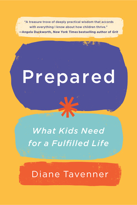 Prepared: What Kids Need for a Fulfilled Life Cover Image