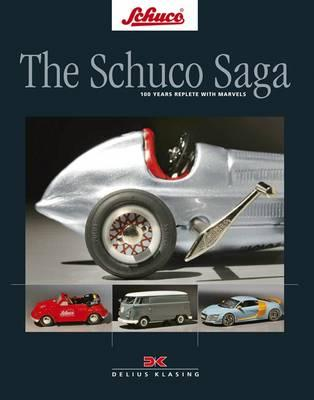 The Schuco Saga: 100 Years Replete with Marvels Cover Image