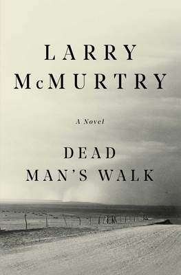 Dead Man's Walk: A Novel Cover Image