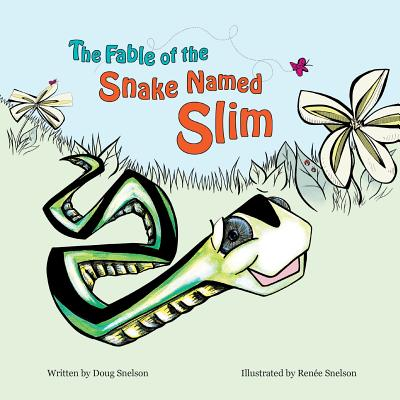 The Fable of the Snake Named Slim Cover Image