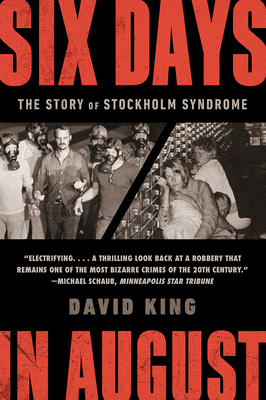 Six Days in August: The Story of Stockholm Syndrome Cover Image