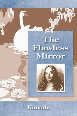 The Flawless Mirror, by Kamala Silva